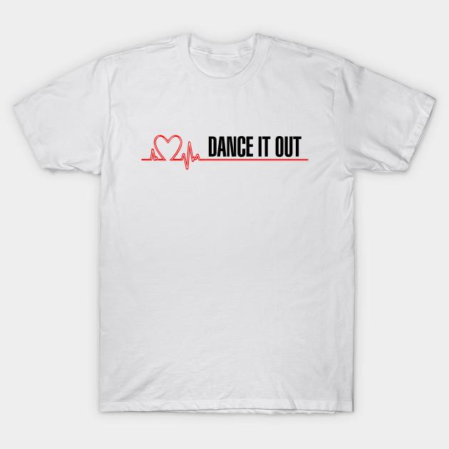 Grey S Anatomy Dance It Out Greys Anatomy T Shirt