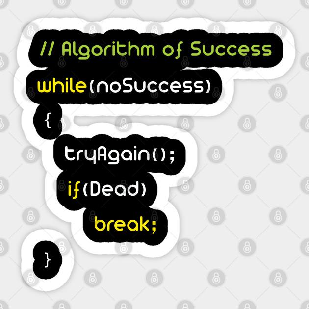 Algorithm Of Success Funny Funny Sticker Teepublic