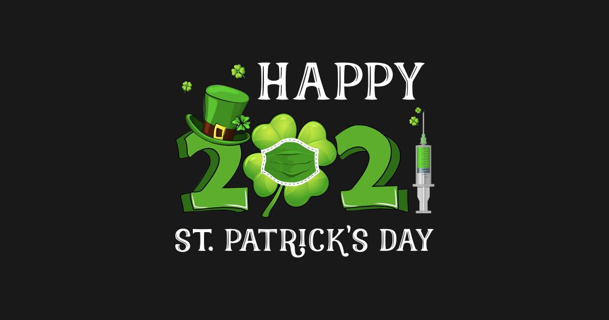Saint PatrickS Day 2021