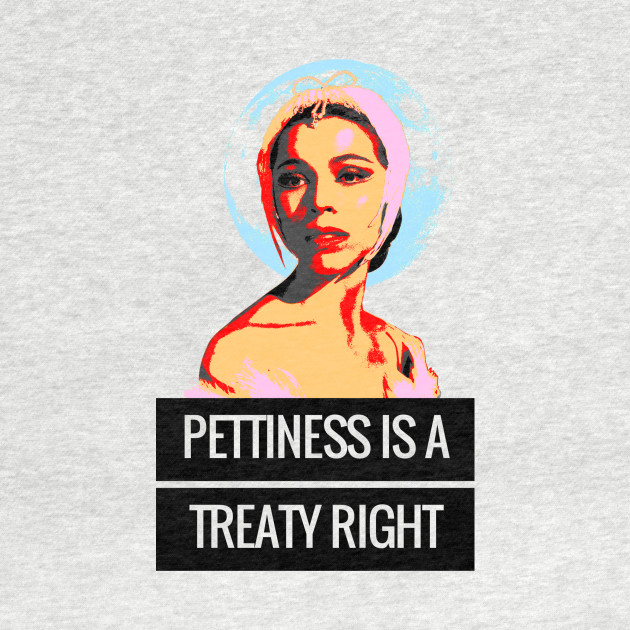 Pettiness is a Treaty Right
