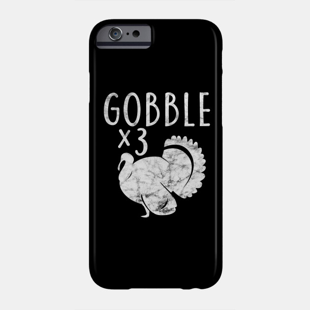 Fun Gobble in Cube Thanksgiving Gifts Costume Leg Turkey Day Phone Case