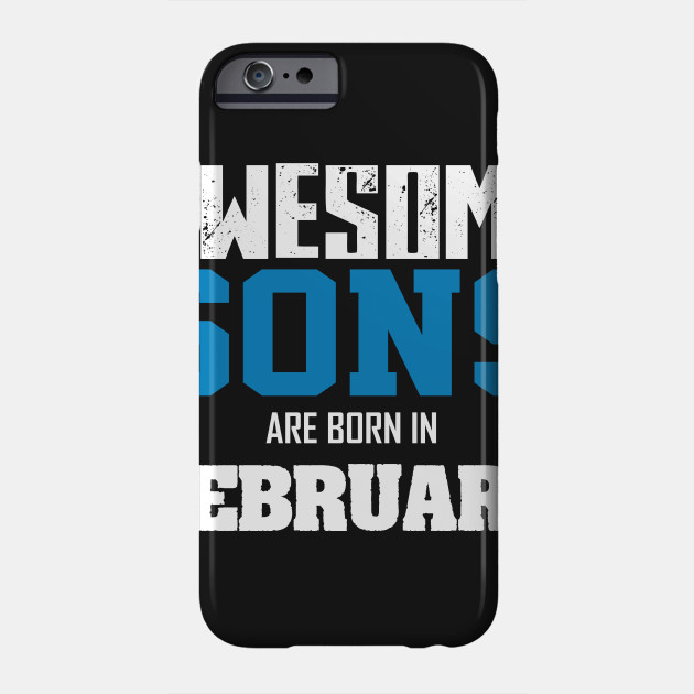 Sons Birthday Gift Phone Case