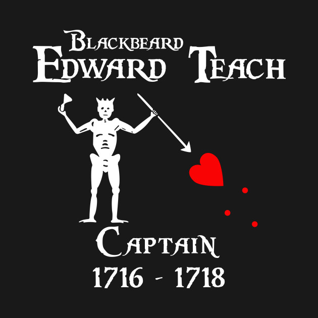 "Captain Edward ""Blackbeard"" Teach"