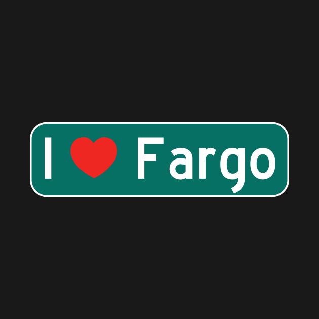 I Love Fargo!