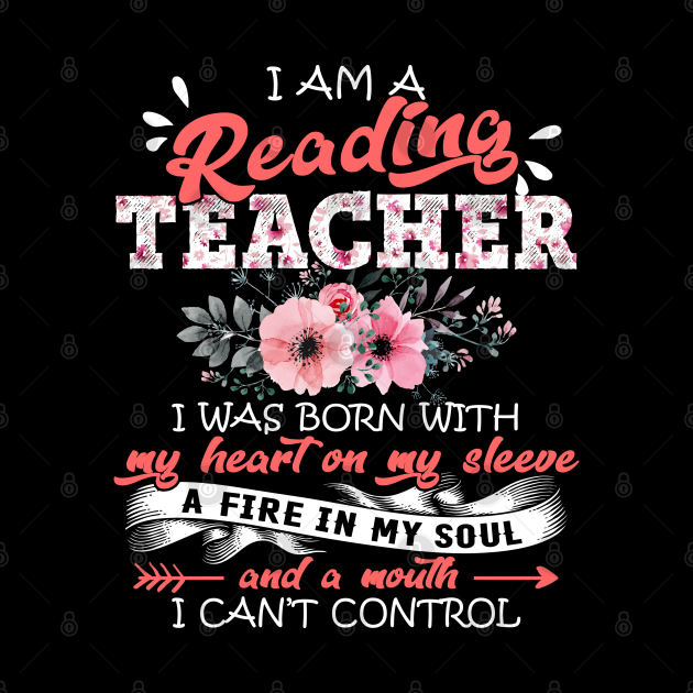 Reading Teacher I Was Born With My Heart on My Sleeve Floral Teaching Flowers Graphic