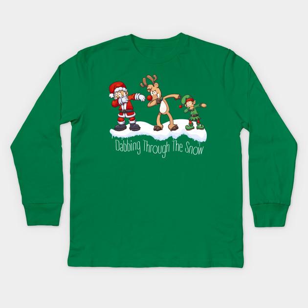 fef23e47c Dabbing through the Snow | Christmas | Santa | Rudolph Kids Long Sleeve T- Shirt