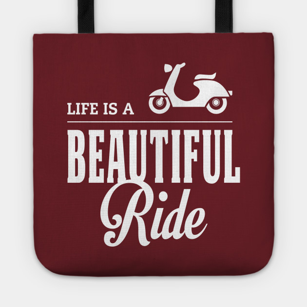 Life Is A Beautiful Ride Quote Design Motorcycle Quotes Tote