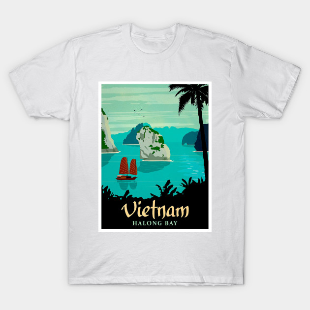 Halong Bay Travel And Tourism Vietnam Poster Vietnam T Shirt