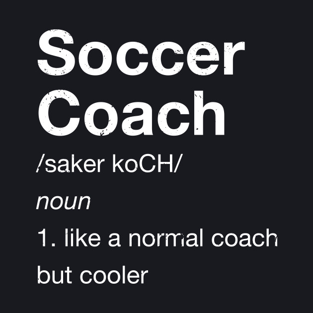 Definition of Soccer Coach Funny Gift T Shirt