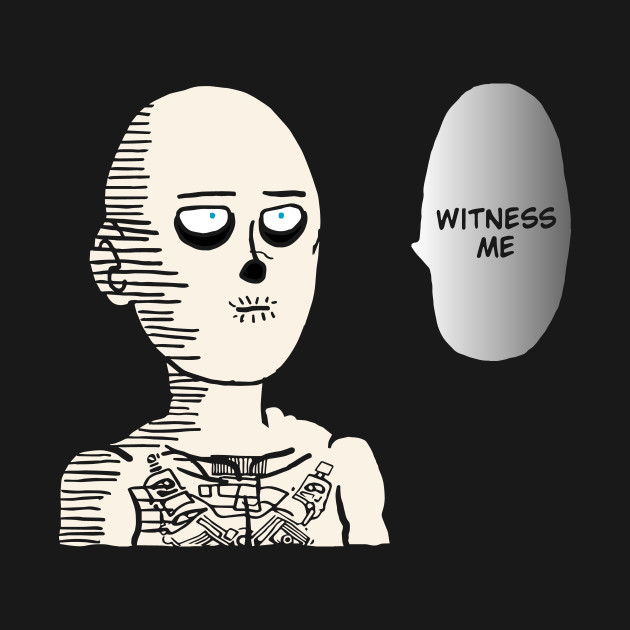 Witness Me Ok? T-Shirt