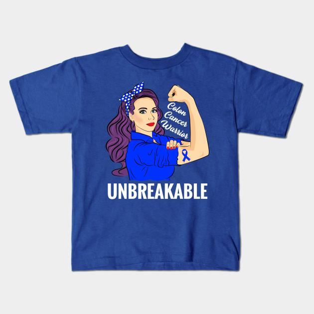 Colon Cancer Warrior Unbreakable Awareness Colon Cancer Kids T Shirt Teepublic