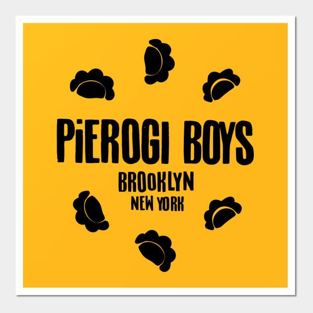 Pierogi Boys Brooklyn, NY - Food - Wall Art   TeePublic