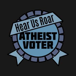Atheist Voter Hear Us Roar t-shirts