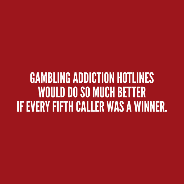 addiction store gambling phone number hotline