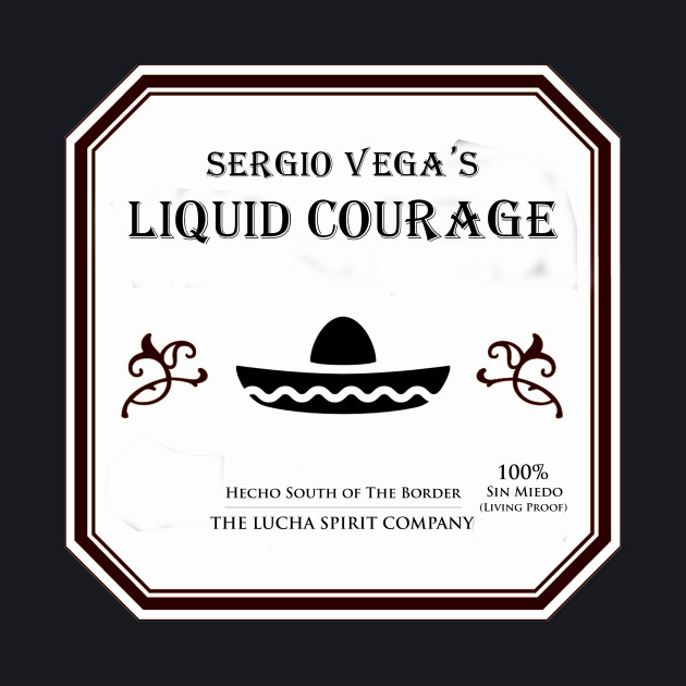 Sergio Vega's Liquid Courage