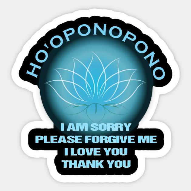 Ho'oponopono I'm Sorry, I Love You, Forgive, and Thank you - Hawaiian  Secret of Forgiveness