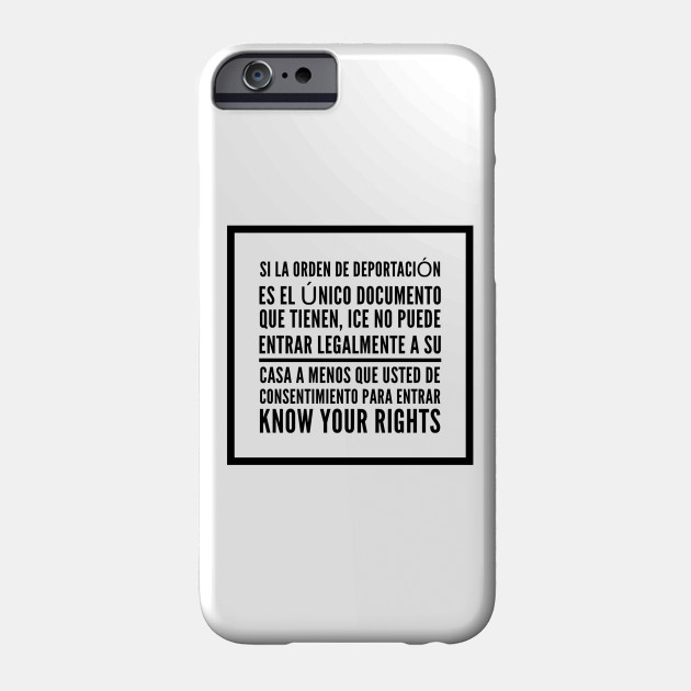 Know Your Rights: Consent to Enter (Spanish) - Human Rights - Phone Case |  TeePublic