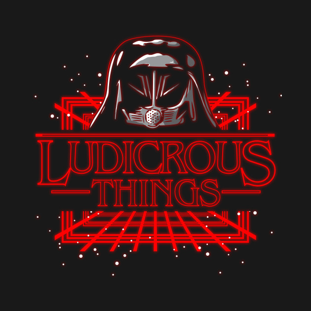 Ludicrous Things