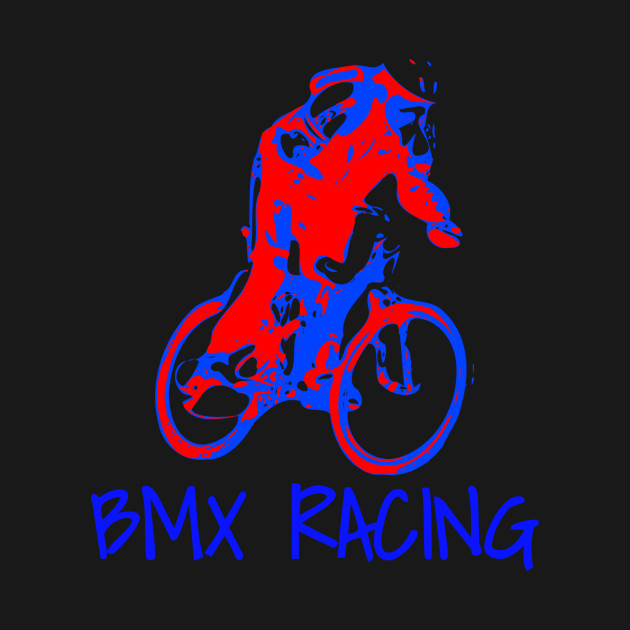 BMX BIke, BMX Racing, BMX Gifts