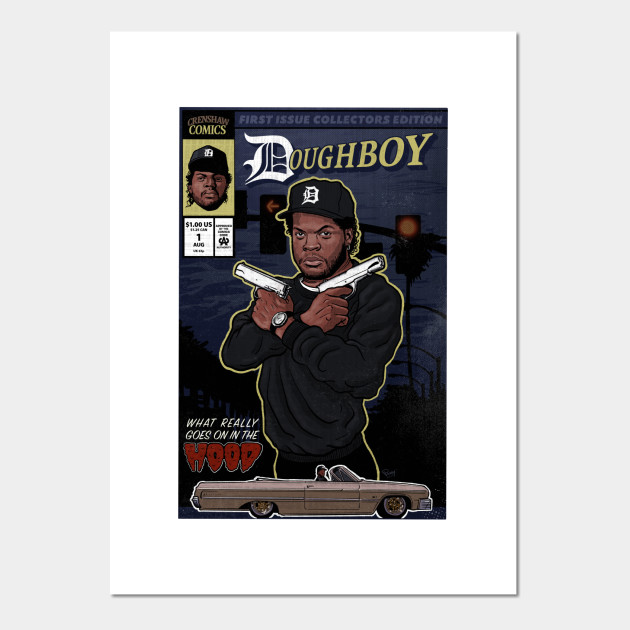 7a7e0d6b Doughboy - Issue 1 - Ice Cube - Posters and Art Prints | TeePublic
