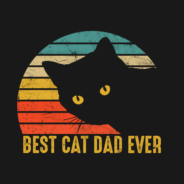 c7773201 ... Vintage Eighties Style Cat - Best Cat Dad Ever Funny Father's Day Gift