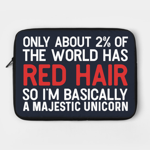 only about 2% ..., red hair