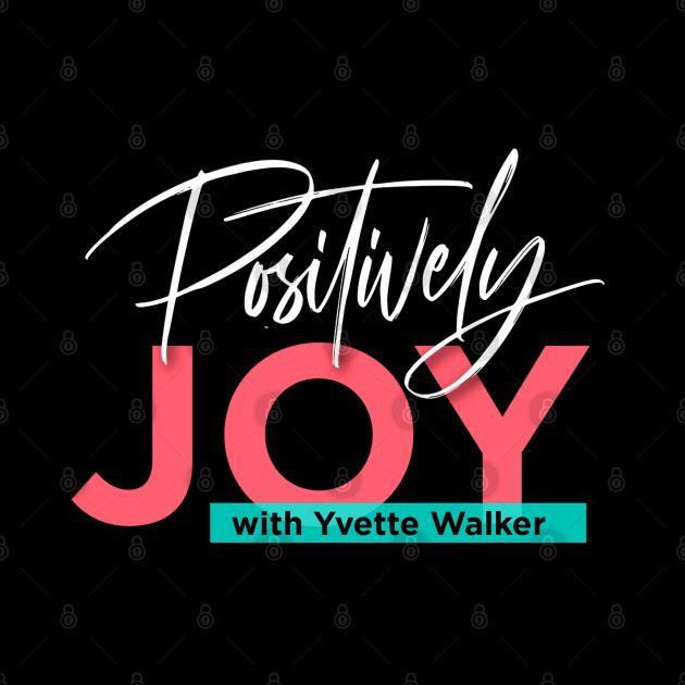 Positively Joy!