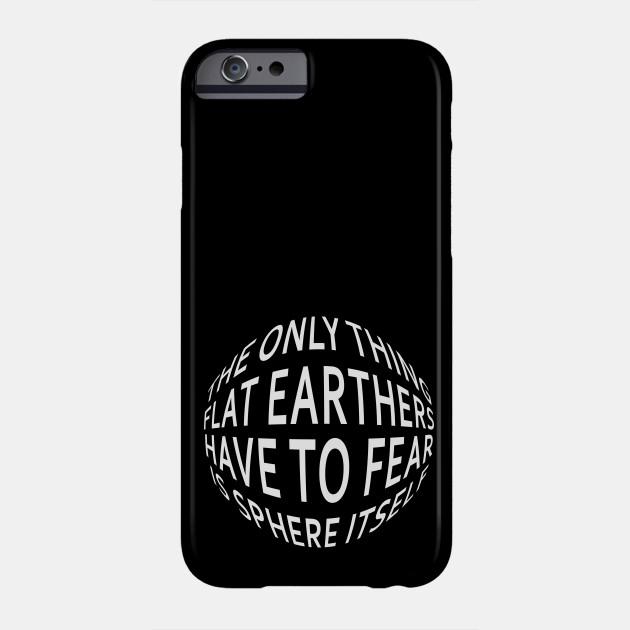 Earth Not Flat Pun Phone Case