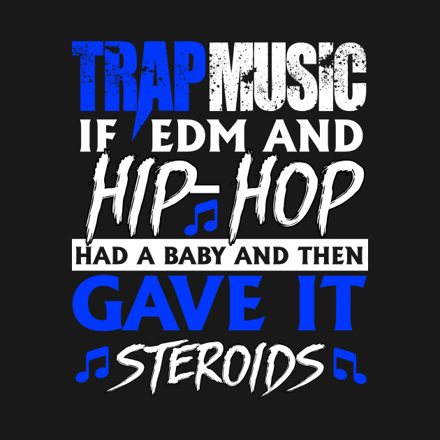 What Is Trap Music?