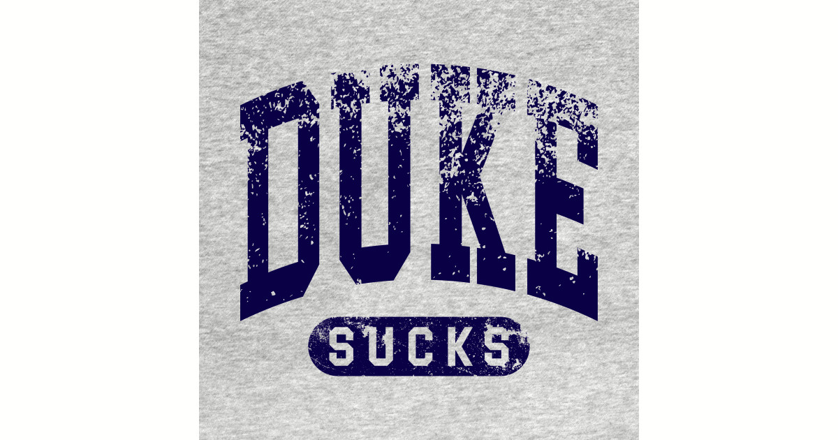 t suck Duke shirt