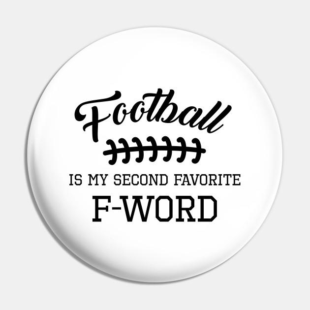 Football Is My Second Favorite F Word Shirt Touchdown Men Women Gift