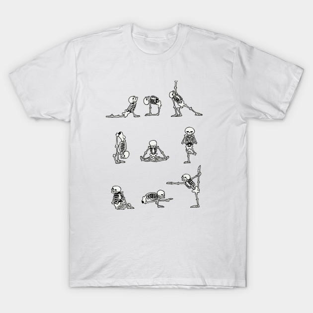 1b327c81 Skeleton Yoga - Funny Yoga Shirts - Yoga For Men - T-Shirt | TeePublic
