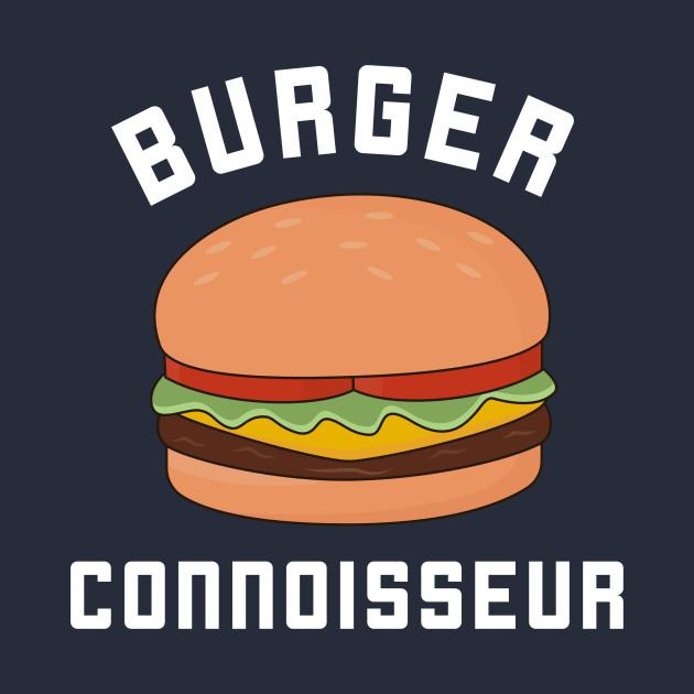 Burger Connoisseur T-Shirt