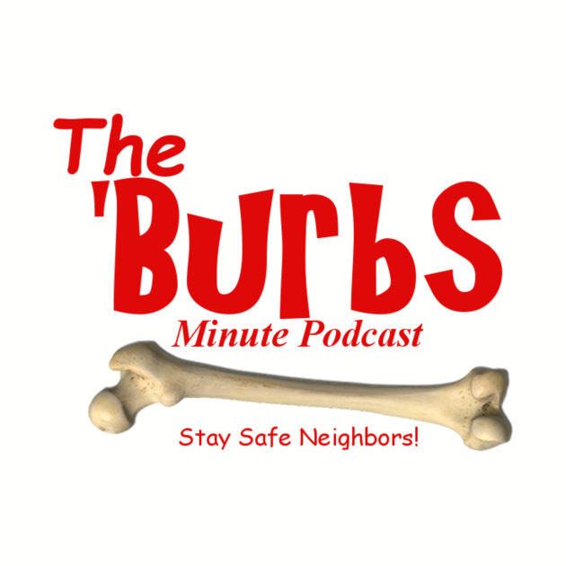 The Burbs Minute Podcast