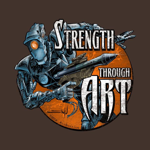 Strength Through Art - Robot
