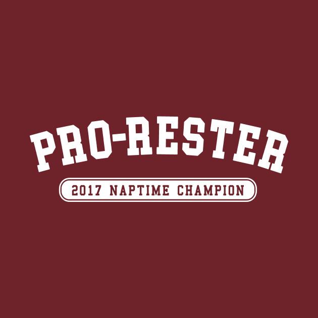 """Pro Rester"" Nap Time Champion"