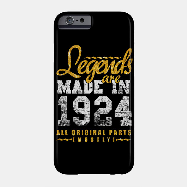 Legends Are Made In 1924 94 Years Old 94th B Day Gift Phone Case