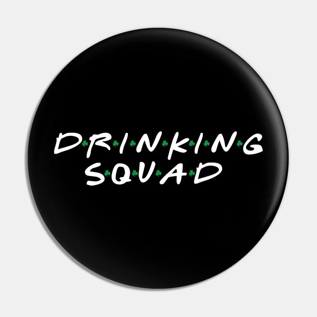 Drinking Squad Funny Drinking St Patricks Day