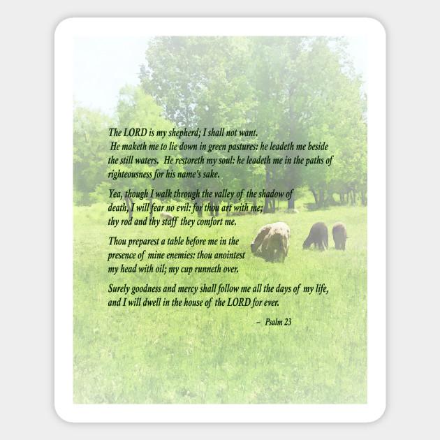 Inspirational Psalm 23 The Lord Is My Shepherd Psalm 23 Sticker Teepublic