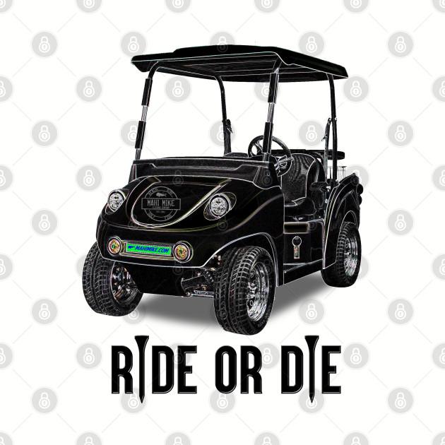 Ride or Die Golf