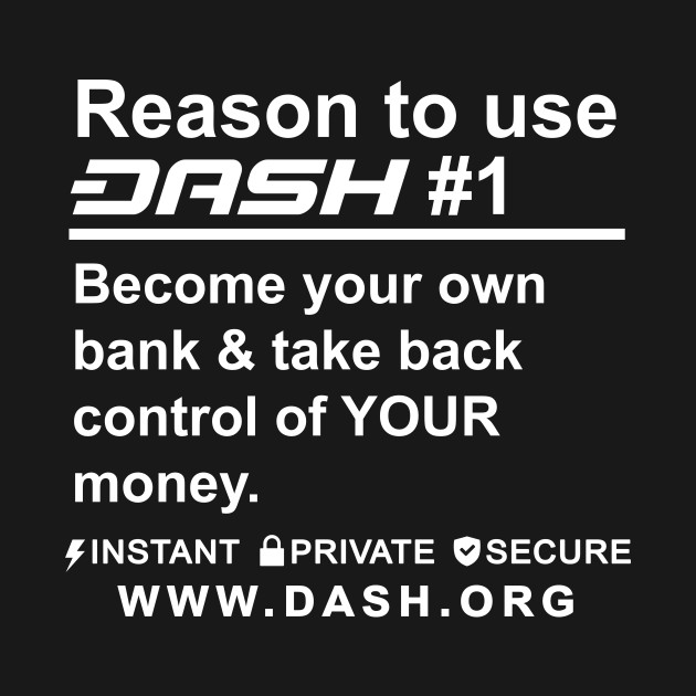 Reason To Use Dash Digital Cash #1