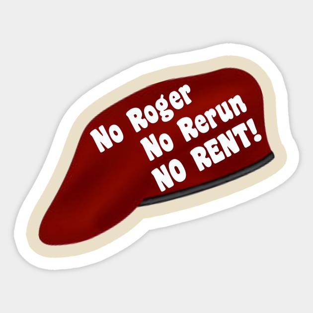 No Roger No Rerun No Rent 70s Sticker Teepublic