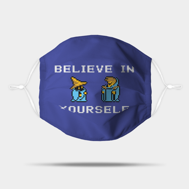 Believe In Yourself Original Black Mage Black Wizard Version