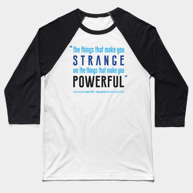 Strange is Powerful