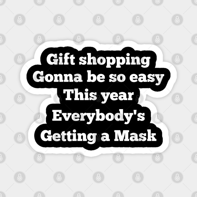Funny Christmas Meme For Gift Shopping Funny Christmas Gift Ideas Magnet Teepublic