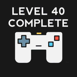 Main Tag 40th Birthday Level 40 Completed T Shirt