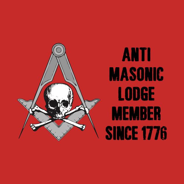 Anti Masonic Lodge Member Anti Mason T Shirt Teepublic