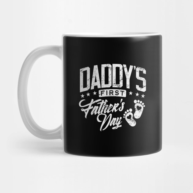 Father's Day Daddy's First Father's Day Gift Mug