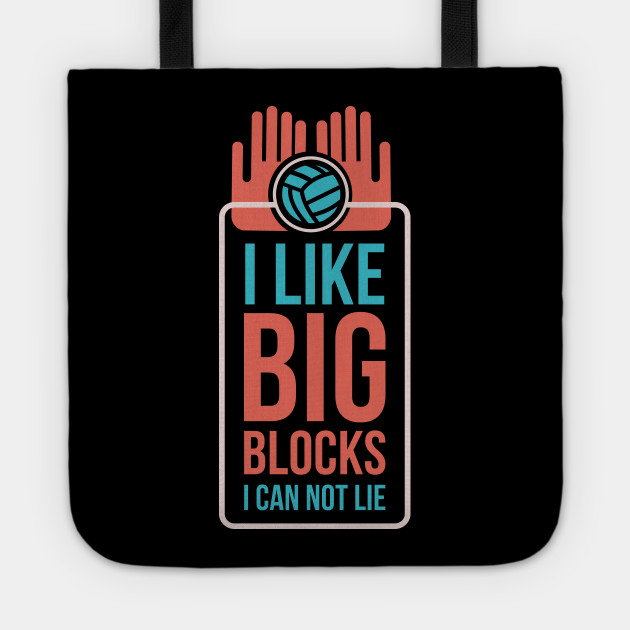 6787863fdc For the Love of Volleyball Funny Sports - I Like Big Blocks And I ...