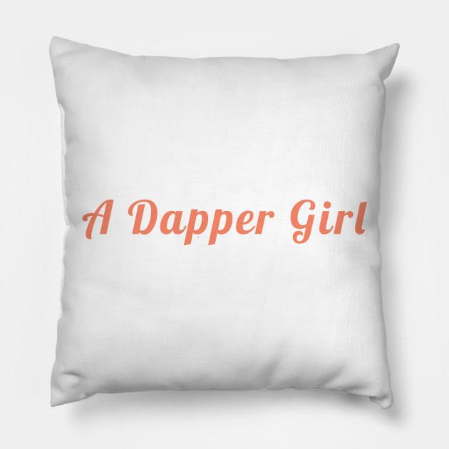 A Dapper Girl - Womens Clothing - Pillow  cbe0b78f07